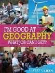 Picture of I'M GOOD AT GEOGRAPHY: WHAT JOB CAN I GET?