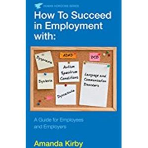 Picture of How to Succeed in Employment with Specific Learning Difficulties