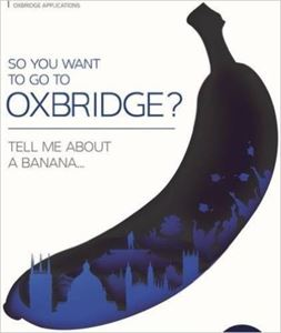 Picture of SO YOU WANT TO GO TO OXBRIDGE?