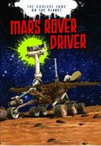Picture of THE COOLEST JOBS ON THE PLANET: MARS ROVER DRIVER
