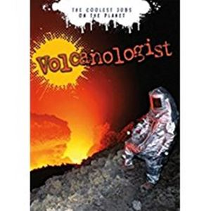 Picture of THE COOLEST JOBS ON THE PLANET: VOLCANOLOGIST