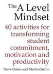Picture of The A Level Mindset: 40 Activities for Transforming Student Commitment