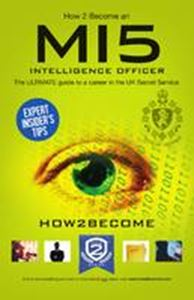 Picture of How 2 Become: An MI5 Intelligence Officer