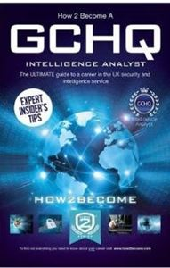 Picture of How to Become a: GCHQ Intelligence Analyst