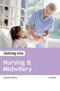 Picture of Getting into Nursing & Midwifery Courses