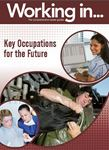 Picture of Working in Key Occupations for the Future