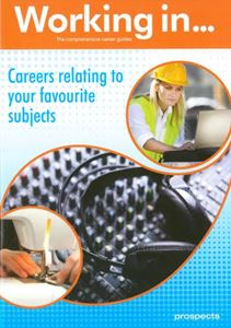 Picture of Working in Careers relating to your Favourite Subjects
