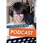 Picture of Create Your Own Podcast
