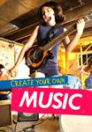 Picture of Create Your Own Music