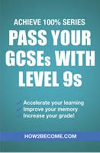 Picture of Pass Your GCSEs with Level 9s
