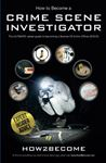 Picture of How 2 Become: A Crime Scene Investigator