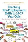 Picture of Teaching Pre-Employment Skills to 14-19 Yr Olds: Autism Works Now Meth