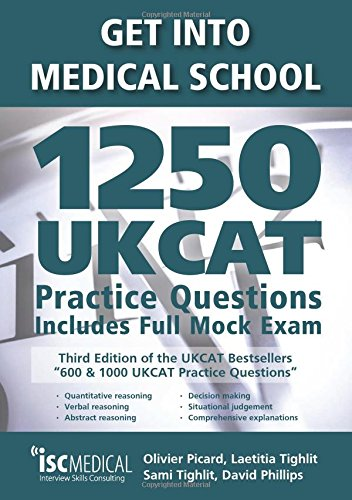 Get Into Medical School: 1250 UKCAT Practice Questions (2018 Entry)