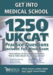 Picture of Get Into Medical School: 1250 UKCAT Practice Questions (2018 Entry)