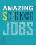 Picture of Amazing Jobs: Science