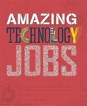 Picture of Amazing Jobs: Technology