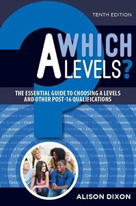 Picture of Which A Levels? The essential guide to choosing A Levels and other post 16 qualifications.