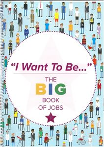 Picture of I Want to Be: The Big Book of Jobs