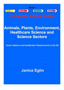 Picture of Careers Advice Guide - Book 1 - Animals, Plants, Environment, Healthcare Science & Science PDF