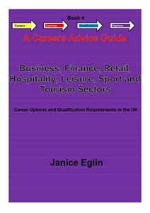 Picture of Careers Advice Guide - Book 4 - Business, Finance, Retail, Hospitality, Leisure, Sport & Tourism PDF