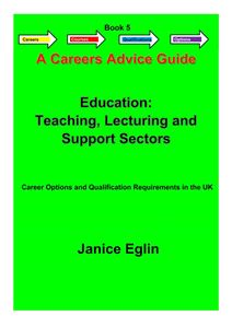 Picture of Careers Advice Guide - Book 5 - Education, Teaching, Lecturing & Support PDF