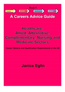 Picture of Careers Advice Guide - Book 6 - Healthcare Allied, Alternative, Complementary, Nursing & Medicine PDF