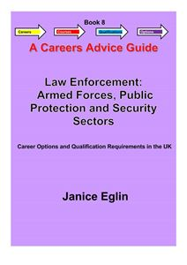 Picture of Careers Advice Guide - Book 8 - Law Enforcement, Armed Forces, Public Protection & Security PDF