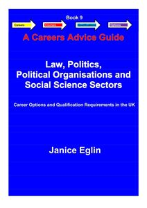 Picture of Careers Advice Guide - Book 9 - Law, Politics, Political Organisations & Social Science PDF