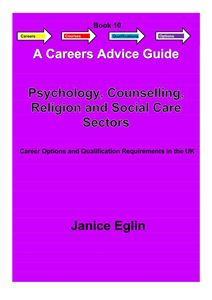 Picture of Careers Advice Guide - Book 10 - Psychology, Counselling, Religion & Social Care PDF