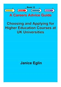 Picture of Careers Advice Guide - Book 12 - Choosing & Applying for HE courses at UK universities PDF