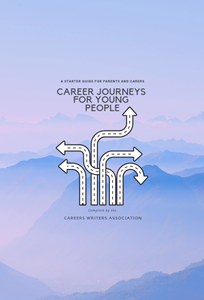 Picture of Career Journeys for Young People: A Starter Guide for Parents and Carers