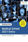 Picture of Getting into Medical School 2021 Entry