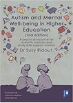 Picture of Autism and Mental Well-being in Higher Education: A Practical Resource for Students, Mentors and Study Skills Support Workers