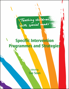 TEACHING CHILDREN WITH SPECIAL NEEDS: SPECIFIC INTERVENTION PROGRAMMES AND STRATEGIES